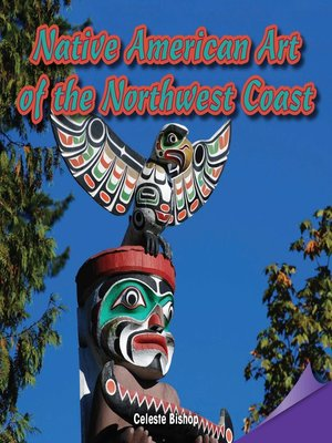 cover image of Native American Art of the Northwest Coast