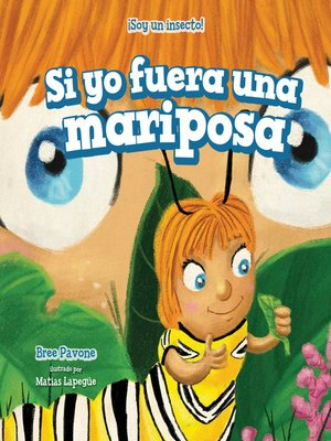 cover image of Si yo fuera una mariposa (If I Were a Butterfly)