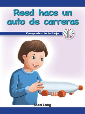 cover image of Reed hace un auto de carreras: Comprobar tu trabajo (Reed Makes a Race Car: Checking Your Work)