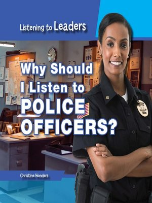 cover image of Why Should I Listen to Police Officers?