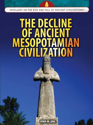 cover image of The Decline of Ancient Mesopotamian Civilization