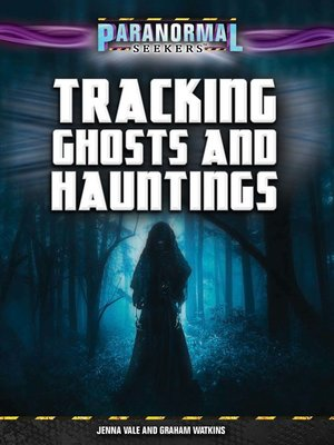 cover image of Tracking Ghosts and Hauntings