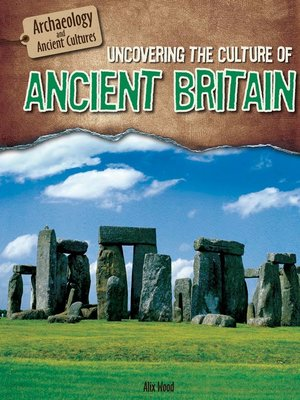 cover image of Uncovering the Culture of Ancient Britain