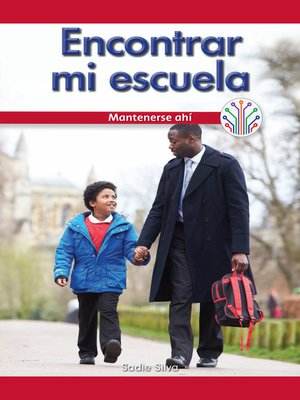 cover image of Encontrar mi escuela: Mantenerse ahí (Finding My School: Sticking to It)
