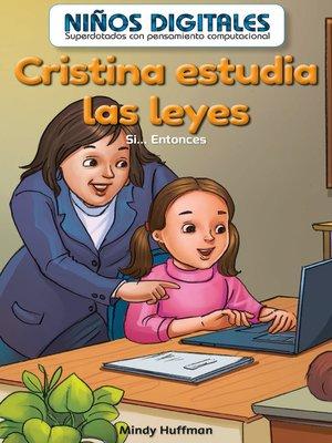 cover image of Cristina estudia las leyes