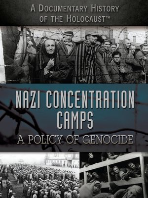 cover image of Nazi Concentration Camps: A Policy of Genocide