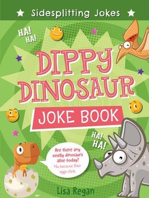 cover image of Dippy Dinosaur Joke Book