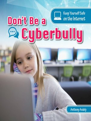 cover image of Don't Be a Cyberbully