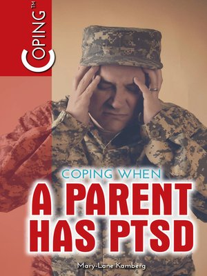 cover image of Coping When a Parent Has PTSD