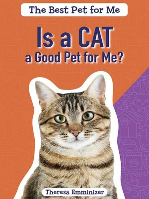 cover image of Is a Cat a Good Pet for Me?