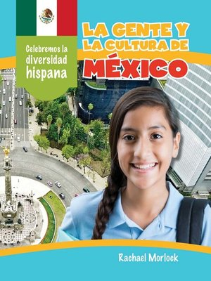cover image of La gente y la cultura de México (The People and Culture of Mexico)