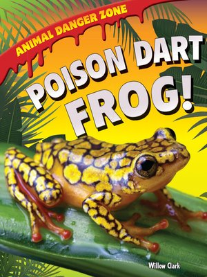 cover image of Poison Dart Frog!