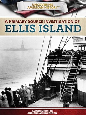 cover image of A Primary Source Investigation of Ellis Island