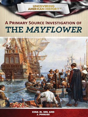 cover image of A Primary Source Investigation of the Mayflower