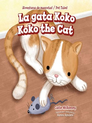 cover image of La gata Koko / Koko the Cat