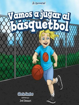 cover image of Vamos a jugar al básquetbol (Let's Play Basketball)