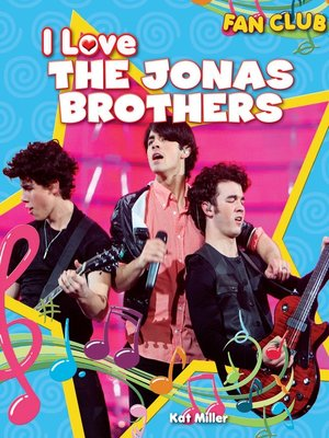 cover image of I Love the Jonas Brothers
