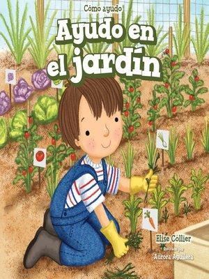cover image of Ayudo en el jardín (I Help in the Garden)