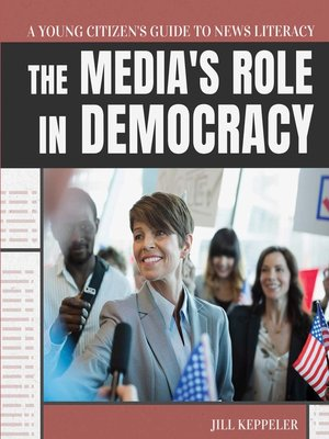 cover image of The Media's Role in Democracy