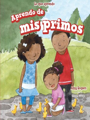 cover image of Aprendo de mis primos (I Learn From My Cousins)