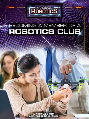 cover image of Becoming a Member of a Robotics Club