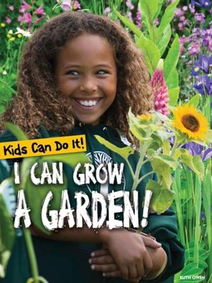 cover image of I Can Grow a Garden!