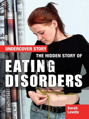 cover image of The Hidden Story of Eating Disorders