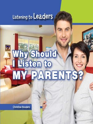 cover image of Why Should I Listen to My Parents?
