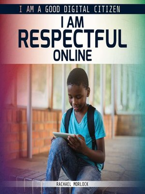 cover image of I Am Respectful Online
