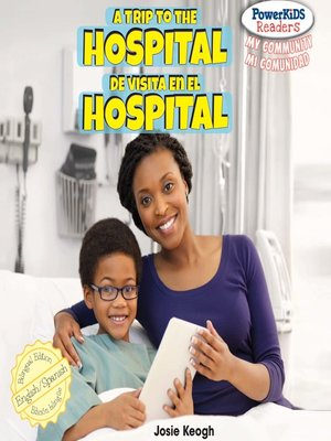 cover image of A Trip to the Hospital / De visita en el hospital