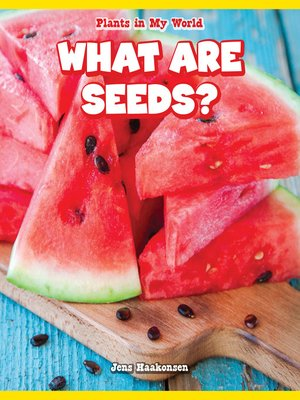 cover image of What Are Seeds?