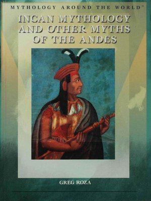 cover image of Incan Mythology and Other Myths of the Andes