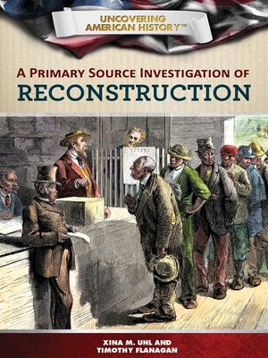 cover image of A Primary Source Investigation of Reconstruction