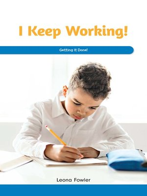 cover image of I Keep Working!
