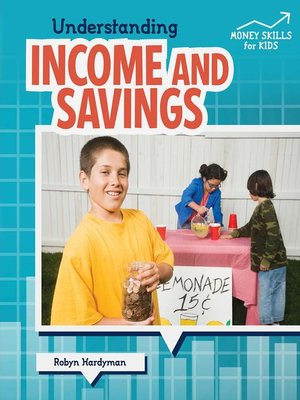 cover image of Understanding Income and Savings