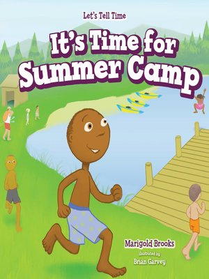 cover image of It's Time for Summer Camp