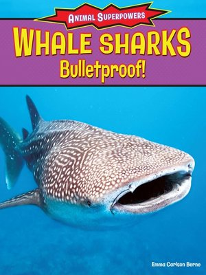 cover image of Whale Sharks: Bullet-Proof!