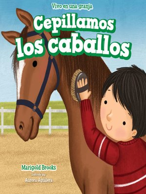 cover image of Cepillamos los caballos (We Brush the Horses)