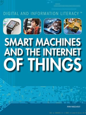 cover image of Smart Machines and the Internet of Things