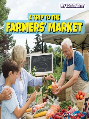 cover image of A Trip to the Farmers' Market