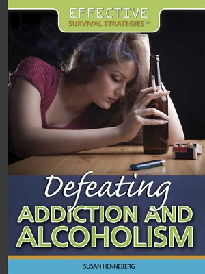 cover image of Defeating Addiction and Alcoholism