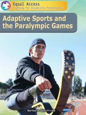 cover image of Adaptive Sports and the Paralympic Games