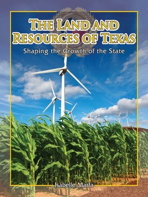 cover image of The Land and Resources of Texas