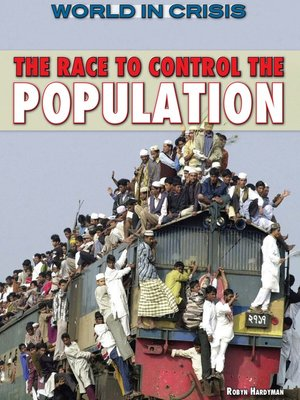cover image of The Race to Control the Population