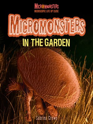 cover image of Micromonsters in the Garden