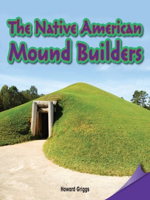 cover image of The Native American Mound Builders