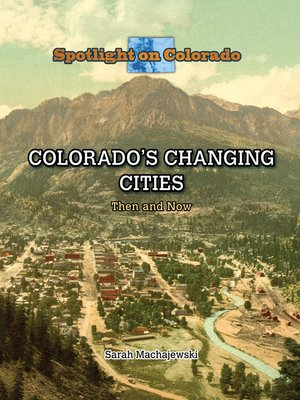 cover image of Colorado's Changing Cities