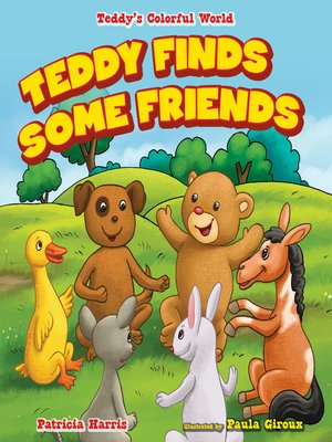 cover image of Teddy Finds Some Friends