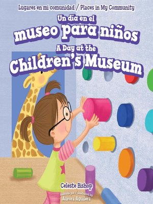 cover image of Un día en el museo para niños / A Day at the Children's Museum