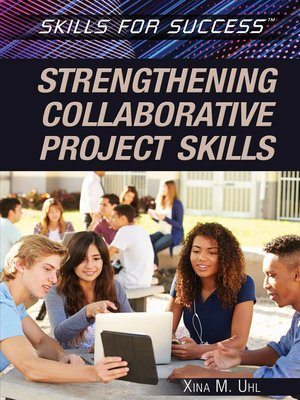 cover image of Strengthening Collaborative Project Skills